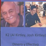 Dinero y Efectivo by K2 (Al Kirtley, Josh Kirtley) 2014